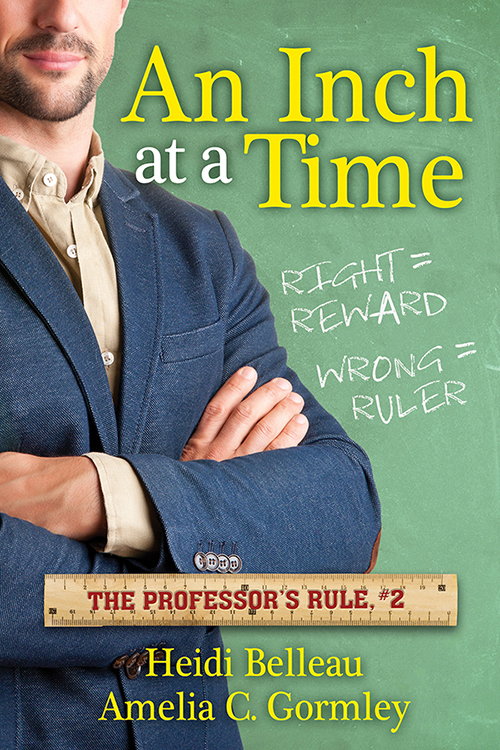 Giving An Inch (The Professors Rule Book 1)